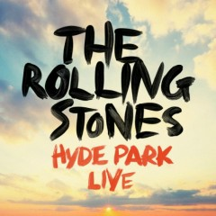 Hyde Park Live - The Rolling Stones