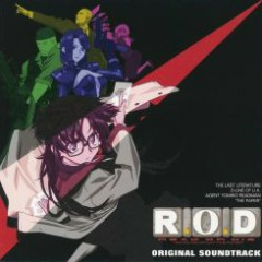 R.O.D READ OR DIE Original Soundtrack - Iwasaki Taku