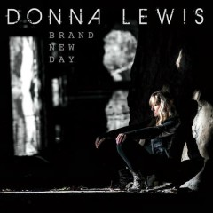 Brand New Day - Donna Lewis