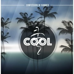 Confession In Summer - Cool
