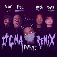 Don't Forget It G Ma (Remix) - Keith Ape (Kid Ash)