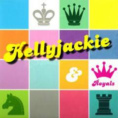 Kellyjackie & Royals - Trần Hiểu Kỳ