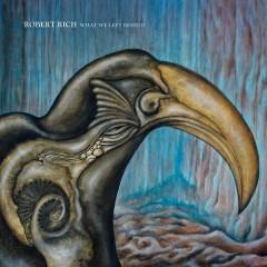 What We Left Behind - Robert Rich