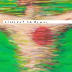 Into The Green - Cinema Staff