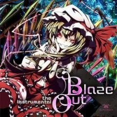 BlazeOut the Instrumental