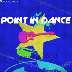 Point In Dance - Yonakiyasya