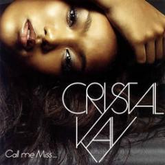 Call Me Miss... - Crystal Kay