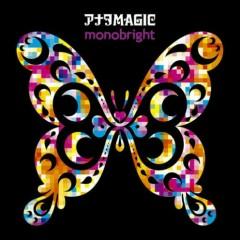 Anata MAGIC - MONOBRIGHT