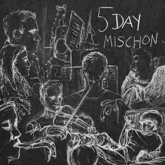 5 Day Mischon (EP) - Tom Misch