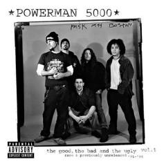The Good, The Bad And The Ugly Vol. 1 CD1 - Powerman 5000