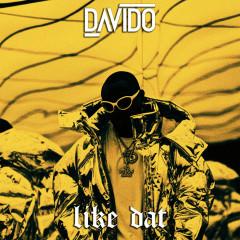 Like Dat (Single)