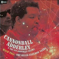 Cannonball Adderley & The Nat Adderley Sextet (CD1) - Cannonball Adderley