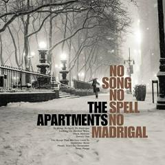 No Song, No Spell, No Madrigal - The Band Apart