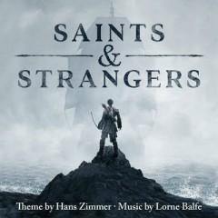 Saints & Strangers (Music From The Miniseries) - Hans Zimmer,Lorne Balfe