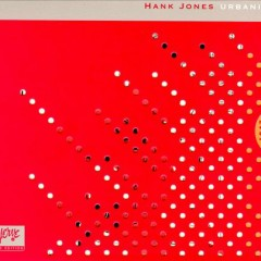 Urbanity - Hank Jones