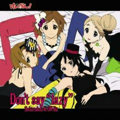 Don't Say 'Lazy' - Sakurakou K-ON Bu