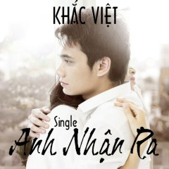 Anh Nhận Ra (Single)