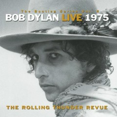 The Bootleg Series Vol. 5: Bob Dylan Live 1975, The Rolling Thunder Revue (CD1)