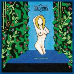 Wicked Nature CD2 - The Vines