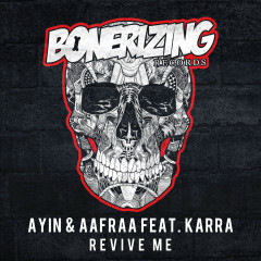Revive Me (Single) - Ayin, AAfrAA