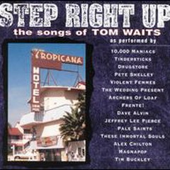 Step Right Up - The Songs of Tom Waits