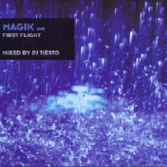 Magik 1 - First Flight   - Tiesto