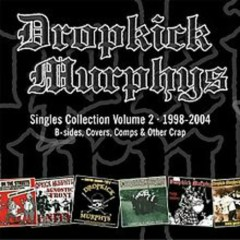 Singles Collection Volume 2 (CD1) - Dropkick Murphys