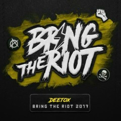 Bring The Riot 2017