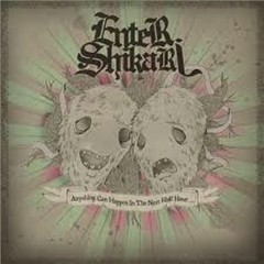 Anything Can Happen In The Next Half Hour (Singles) - Enter Shikari