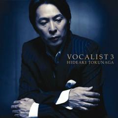 VOCALIST III - Tokunaga Hideaki
