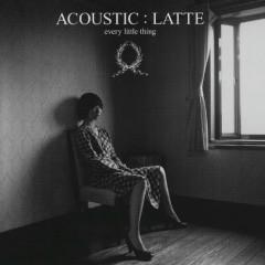 Acoustic: Latte