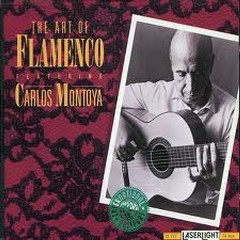 The Art Of Flamenco - Carlos Montoya