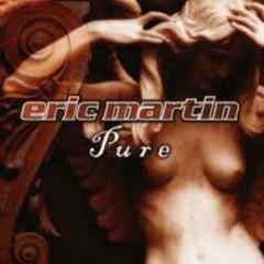 Pure - Eric Martin