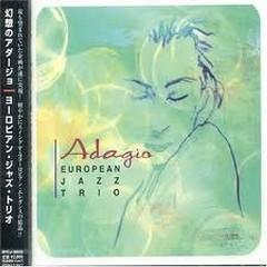 Adagio - European Jazz Trio