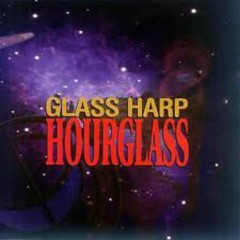 Hourglass - Glass Harp