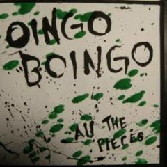 All The Pieces - Oingo Boingo