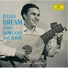 Julian Bream Plays Dowland And  Bach CD1 No.2