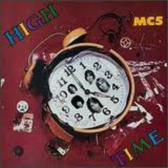High Time - MC5