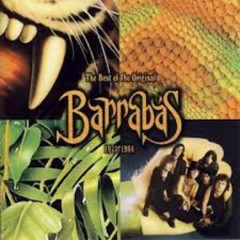 The Best Of The Original Barrabas (1971-1984) (CD1) - Barrabas