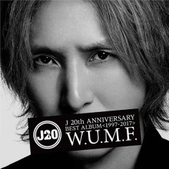 J 20th Anniversary BEST ALBUM (1997-2017) W.U.M.F. CD1
