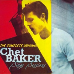 The Complete Legendary Sessions - Chet Baker