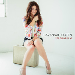 Savannah Outen – The Covers, Vol. 6 - Savannah Outen