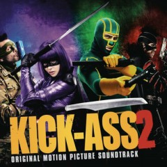Kick-Ass 2 OST