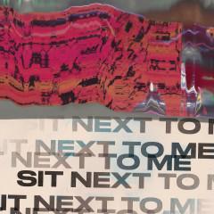 Sit Next To Me (Single)