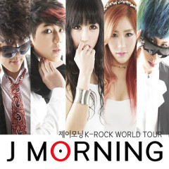 K-Rock World Tour - J Morning