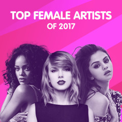 Top Female Artists Of 2017