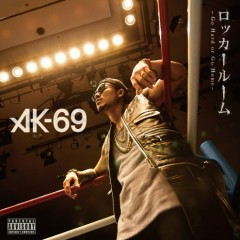Locker Room -Go Hard or Go Home- - AK-69