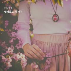 Not Far Away (Single) - Honey Apple