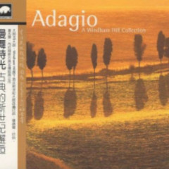 Adagio (A Windham Hill Collection)