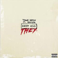 Deep End (Thane Remix) (Single)